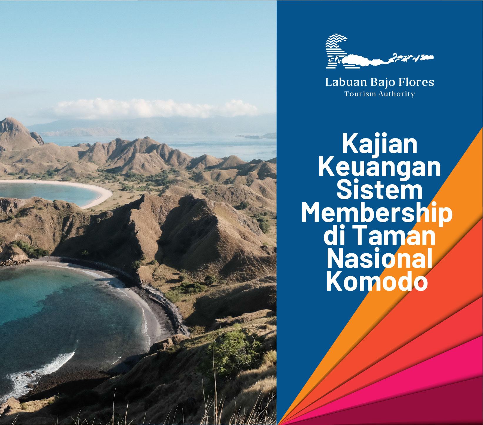 Kajian Keungan Sistem Membership di Taman Nasional Komodo